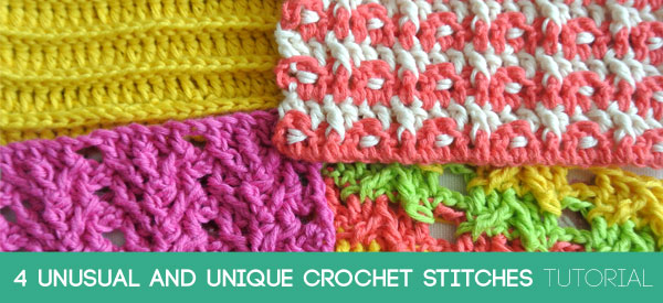 4 Unusual and Unique Crochet Stitches
